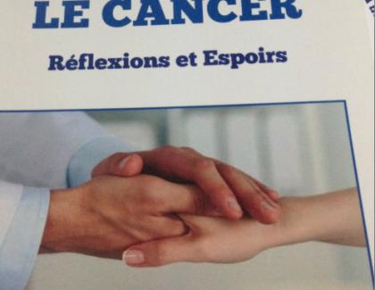Le Cancer, Réflexions et Espoirs : un livre