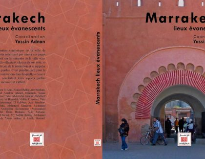 Marrakech: un livre mémoire sur la ville ocre