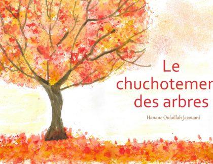 «Le chuchotement des arbres»