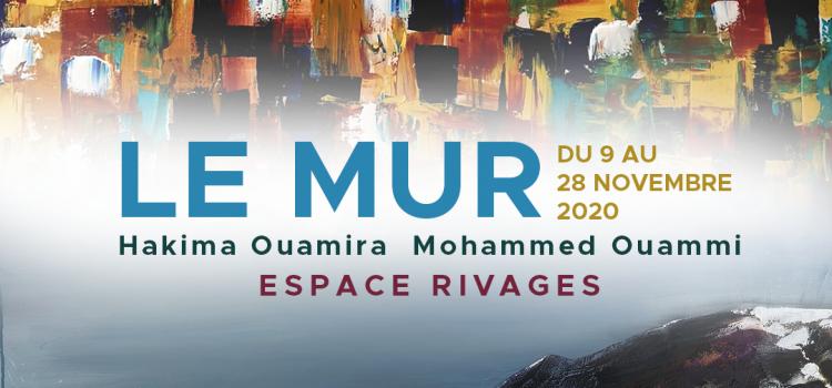 """""""Le Mur"""" réunit Hakima Ouamira et Mohamed Ouammi"""