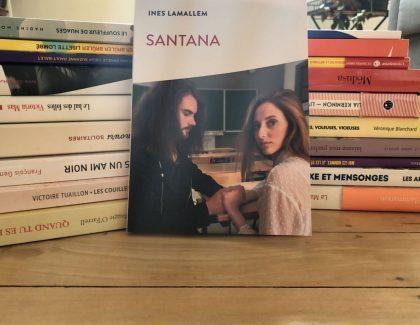 "Ines Lamallem, écrit ""Santana"""