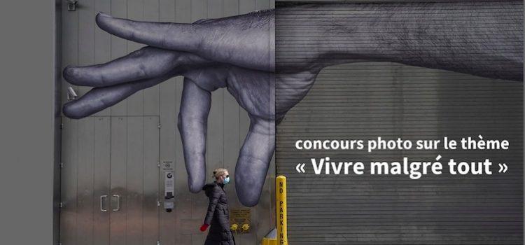"""""""Vivre malgré tout"""" un concours de  photos confinées"""